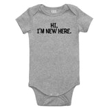 Hi Im New Here Greeting Baby Bodysuit One Piece Grey