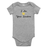 I Am Your Sunshine Baby Bodysuit One Piece Grey