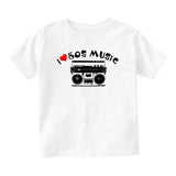 I LOVE 80S MUSIC Baby Infant Short Sleeve T-Shirt White