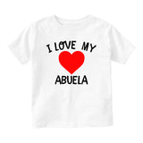 I Love My Abuela Baby Toddler Short Sleeve T-Shirt White