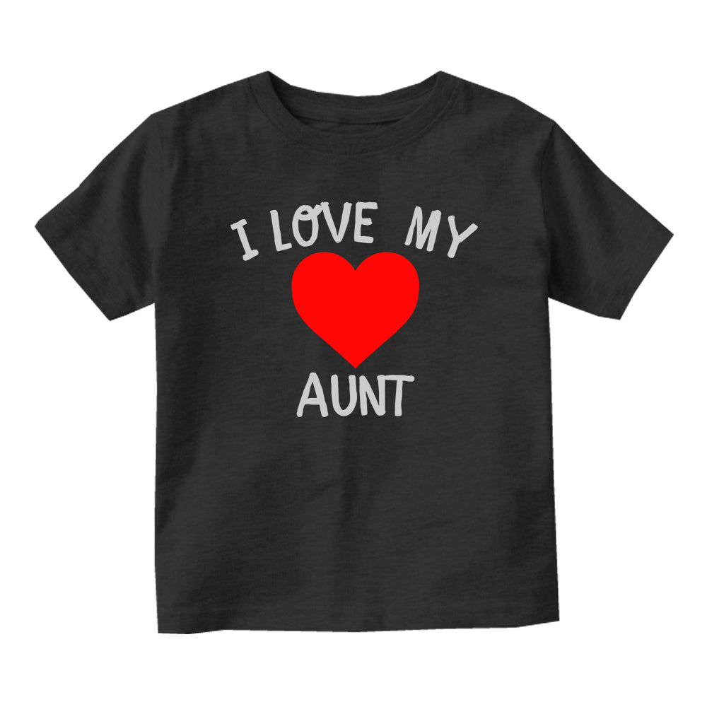 I Love My Aunt Baby Infant Short Sleeve T-Shirt Black