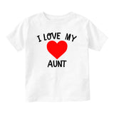 I Love My Aunt Baby Toddler Short Sleeve T-Shirt White