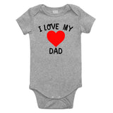 I Love My Dad Baby Bodysuit One Piece Grey