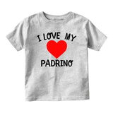 I Love My Padrino Baby Toddler Short Sleeve T-Shirt Grey