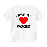 I Love My Padrino Baby Toddler Short Sleeve T-Shirt White