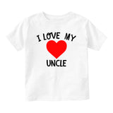 I Love My Uncle Baby Infant Short Sleeve T-Shirt White
