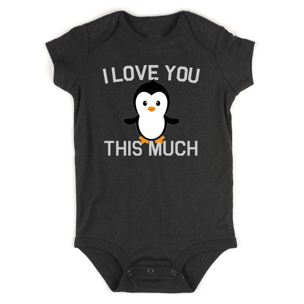 I Love You This Much Penguin Baby Bodysuit One Piece Black