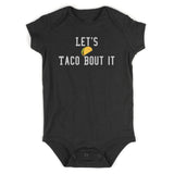 Lets Taco Bout It Baby Bodysuit One Piece Black