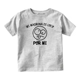 Mi Madrina Es Loco Por Mi Baby Toddler Short Sleeve T-Shirt Grey