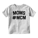 Mom MCM Baby Toddler Short Sleeve T-Shirt Grey
