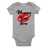 Mommy Was Here Baby Bodysuit One Piece Grey