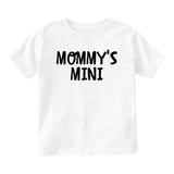 Mommys Mini Baby Infant Short Sleeve T-Shirt White