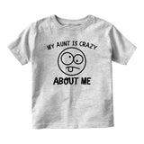 My Aunt Is Crazy About Me Baby Toddler Short Sleeve T-Shirt Grey