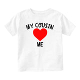 My Cousin Loves Me Baby Toddler Short Sleeve T-Shirt White