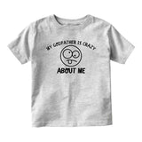 My Godfather Is Crazy About Me Baby Toddler Short Sleeve T-Shirt Grey