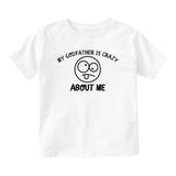 My Godfather Is Crazy About Me Baby Toddler Short Sleeve T-Shirt White