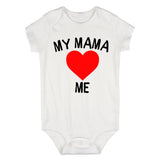 My Mama Loves Me Baby Bodysuit One Piece White