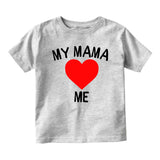 My Mama Loves Me Baby Infant Short Sleeve T-Shirt Grey