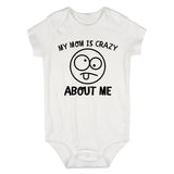 My Mom Is Crazy About Me Baby Bodysuit One Piece White