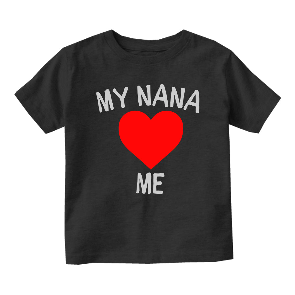 My Nana Loves Me Baby Toddler Short Sleeve T-Shirt Black