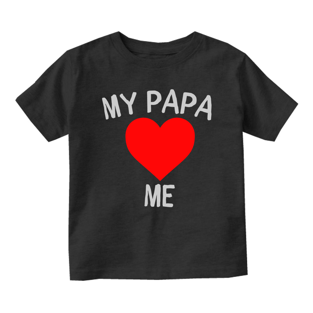 My Papa Loves Me Baby Toddler Short Sleeve T-Shirt Black