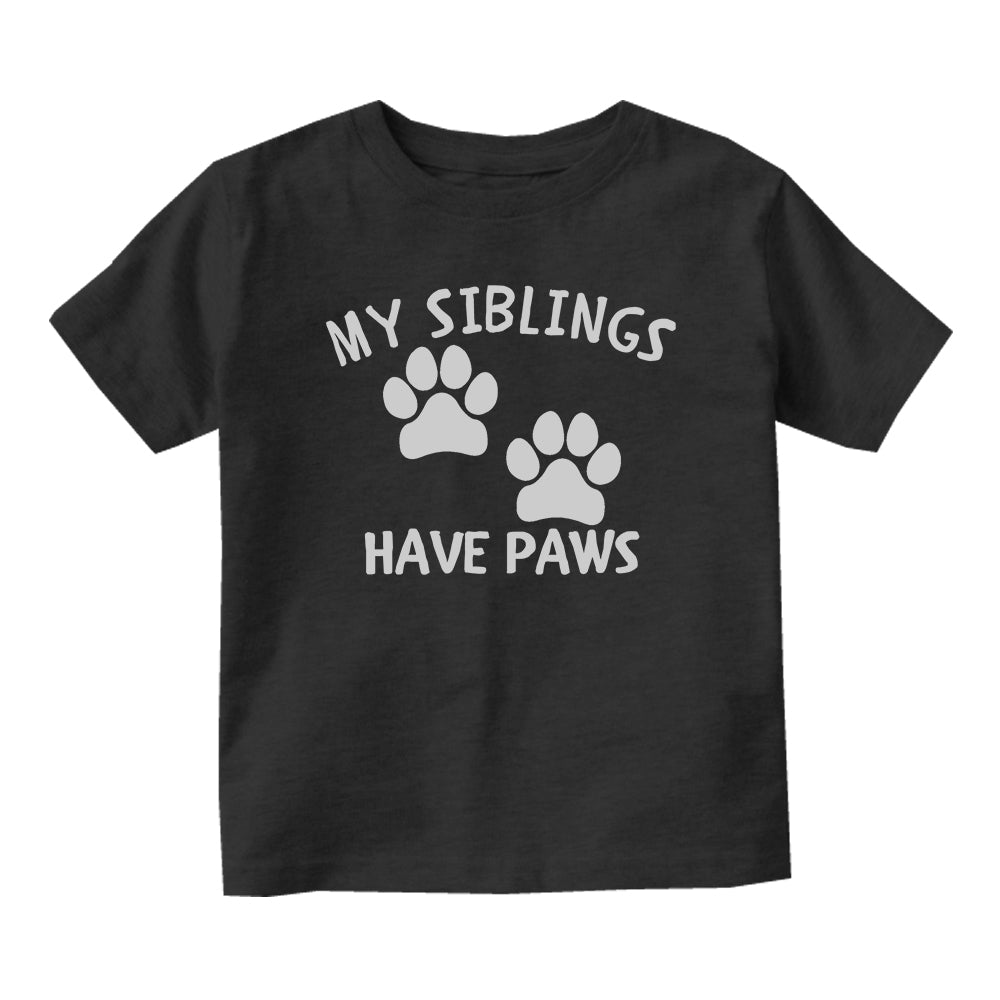 My Siblings Have Paws Baby Infant Short Sleeve T-Shirt Black