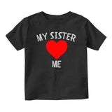 My Sister Loves Me Baby Toddler Short Sleeve T-Shirt Black