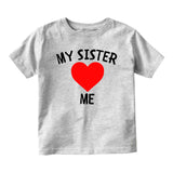 My Sister Loves Me Baby Infant Short Sleeve T-Shirt Grey