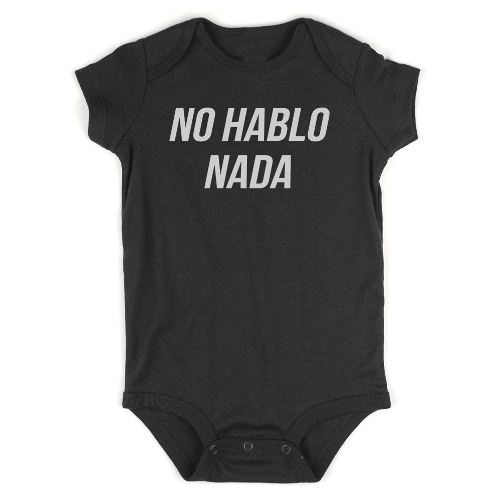No Hablo Nada Baby Bodysuit One Piece Black