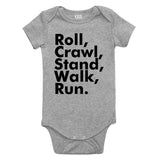 Roll Crawl Stand Walk Run Baby Bodysuit One Piece Grey