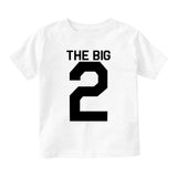 The Big 2 2nd Birthday Party Baby Toddler Short Sleeve T-Shirt White