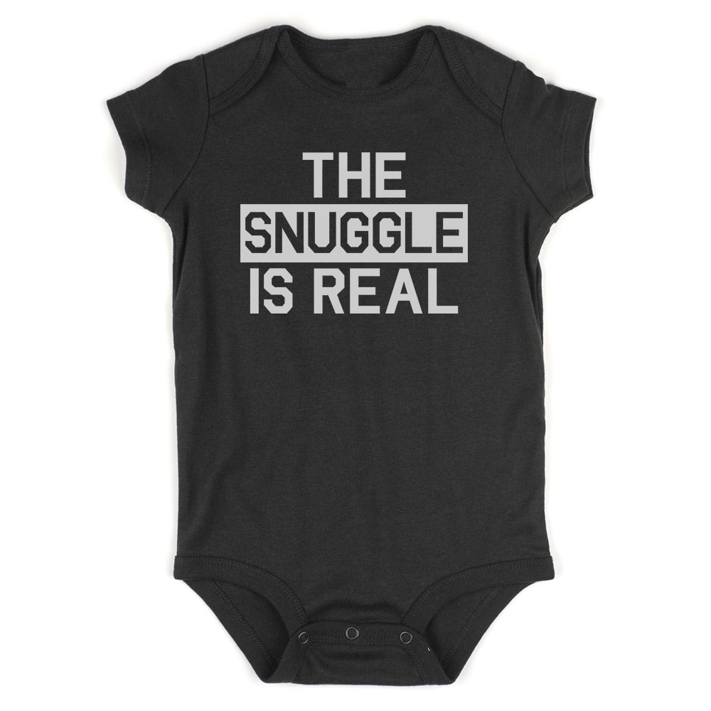 The Snuggle Is Real Struggle Baby Bodysuit One Piece Black