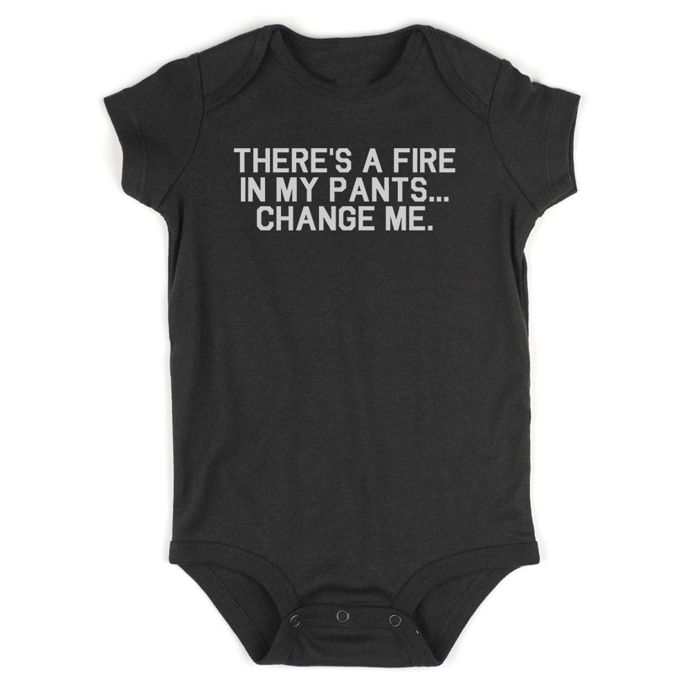 Theres A Fire In My Pants Baby Bodysuit One Piece Black