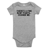 Theres A Fire In My Pants Baby Bodysuit One Piece Grey