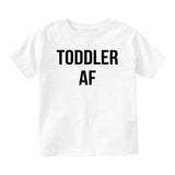 Toddler AF Funny Baby Infant Short Sleeve T-Shirt White