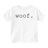 Woof Dog Sound Baby Infant Short Sleeve T-Shirt White
