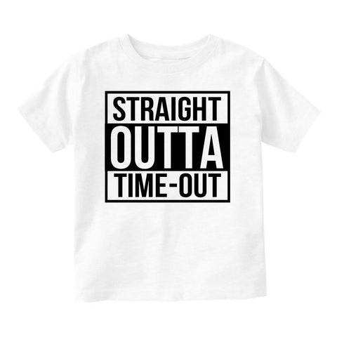 Straight Outta Time Out Infant Toddler Kids T-Shirt in White