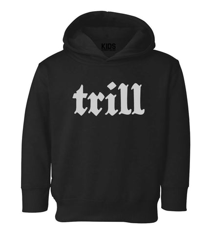 Trill Toddler Kids Pullover Hoodie Hoody in Black
