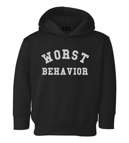 Worst Behavior Toddler Kids Pullover Hoodie Hoody in Black
