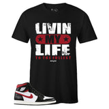 Men's Black Crew Neck LIVIN MY LIFE T-shirt To Match Air Jordan Retro 1 OG Gym Red