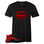 Men's Black Crew Neck KICK GAME SICK T-shirt to Match Air Jordan Retro 12 Reverse Flu Game