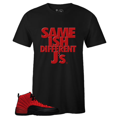 Men's Black Crew Neck SAME ISH DIFFERENT J's T-shirt to Match Air Jordan Retro 12 Reverse Flu Game