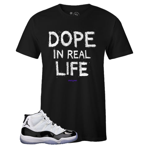 Men's Black Crew Neck DOPE IN REAL LIFE T-shirt to Match Air Jordan Retro 11 CONCORD