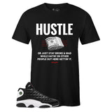 Men's Black Crew Neck HUSTLE T-shirt to Match Air Jordan Retro 13 Reverse He Got Game