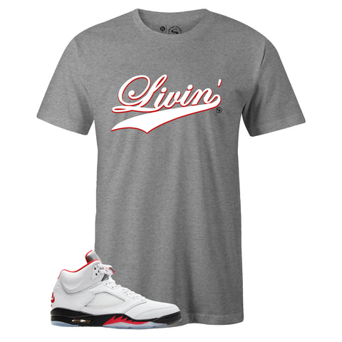 Men's Grey Crew Neck LIVIN' T-shirt to Match Air Jordan Retro 5 Fire Red