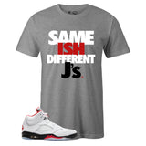 Men's Grey Crew Neck SAME ISH DIFFERENT J's T-shirt to Match Air Jordan Retro 5 Fire Red