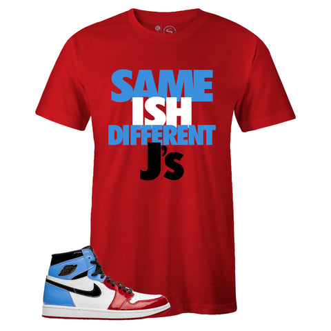 Men's Red Crew Neck SAME ISH DIFFERENT J's T-shirt To Match Air Jordan Retro 1 OG FEARLESS