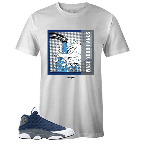 Men's White Crew Neck WASH YOUR HANDS T-shirt to Match Air Jordan Retro 13 Flint