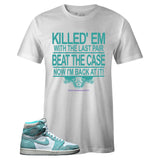 Men's White Crew Neck Beat The Case Sneaker T-shirt To Match Air Jordan Retro 1 OG Turbo Green
