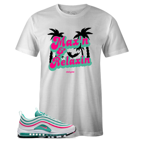 Men's White Crew Neck MAXIN RELAXIN T-shirt To Match Nike Air Max 97 South Beach